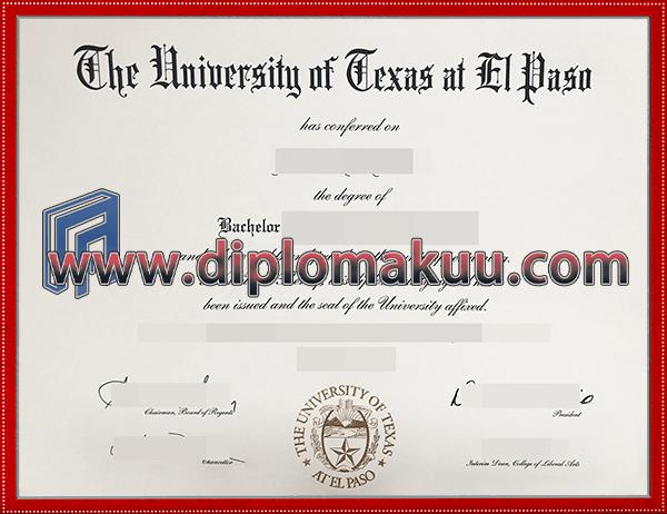 德克萨斯大学埃尔帕索分校文凭购买