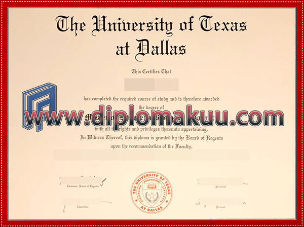 得克萨斯大学达拉斯分校文凭购买